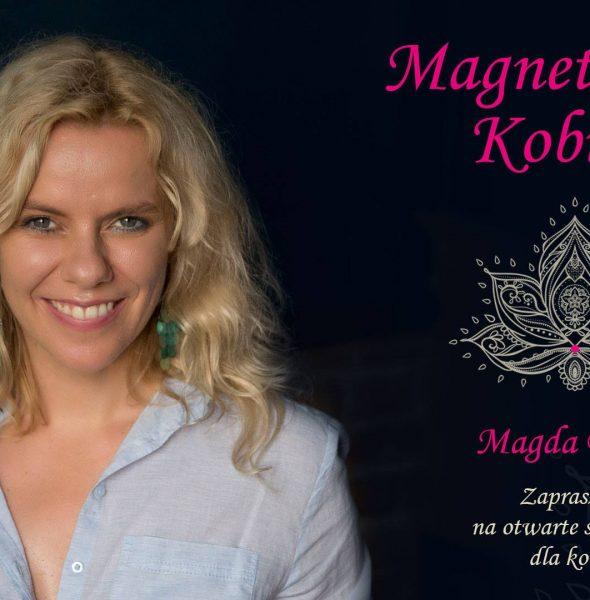 Magnetyczna kobieta. Otwarte spotkanie dla kobiet