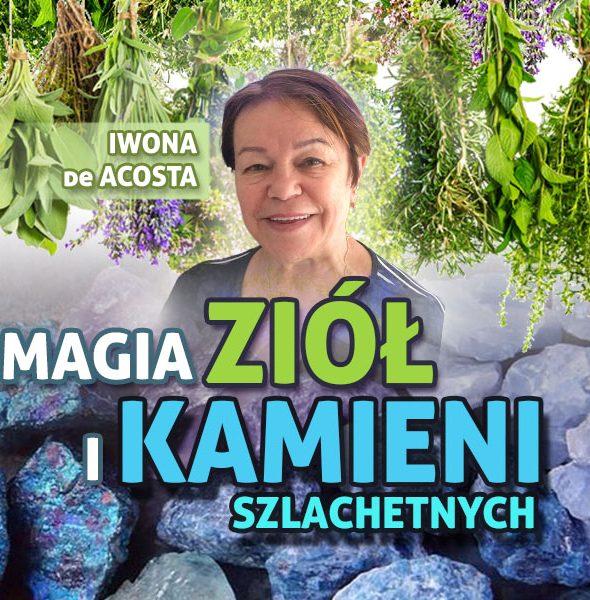 Magia Ziół i Kamieni Szlachetnych
