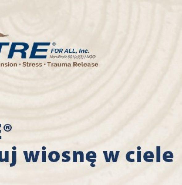TRE® – jak zacząć? Wprowadzenie do metody uwalniania napięć z ciała i sesja ćwiczeń
